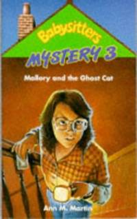 Mallory and the Ghost Cat (Babysitters Club Mysteries) by  Ann M Martin - Paperback - from World of Books Ltd and Biblio.com