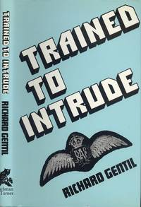 Trained to Intrude