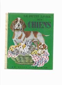 Le Petit Livre Des Chiens Numero 53 / Un Petit Livre D'Or -by N ( Nita ) Jones, Illustrations / Illustrated By Tibor Gergely ( The Little Book of Dogs )