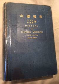 History of Chinese Medicine Being a Chronicle of Medical Happenings in China from Ancient Times to the Present Period