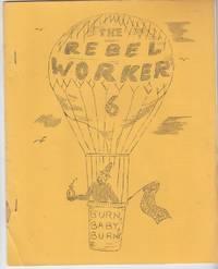 Rebel Worker  (May, 1966)