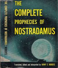 The Complete Prophecies of Nostradamus by  Henry C Nostradamus; Roberts - Hardcover - Eighteenth Printing  - 1970 - from BOOX and Biblio.co.uk