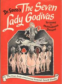 image of THE SEVEN LADY GODIVAS The True Facts Concerning History's Barest Family