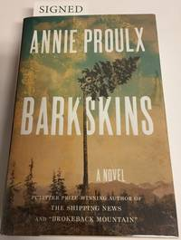 BARKSKINS. A Novel