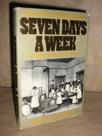 Seven Days a Week by  David M Katzman - Hardcover - 1978 - from Brass DolphinBooks and Biblio.com