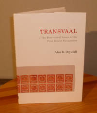 Transvaal: The Provisional Issues of the First British Occupation