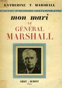 Mon mari le général Marshall ( Dedicacé )