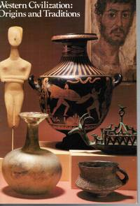 Western Civilization: Origins and Traditions