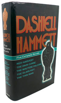 image of FIVE COMPLETE NOVELS :  Red Harvest, the Dain Curse, the Maltese Falcon,  the Glass Key, and the Thin Man
