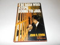 The Man Who Keeps Going to Jail