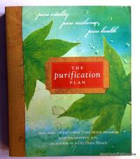 The Purification Plan: Pure Vitality, Pure Resilience, Pure Health