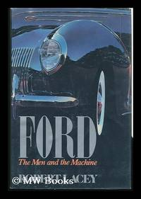 image of Ford, the Men and the Machine