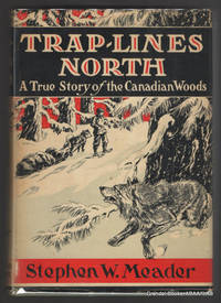 image of Trap-Lines North:  A True Story of the Canadian Woods.