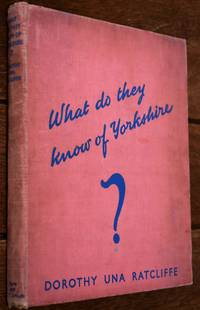 What Do They Know Of Yorkshire?