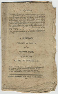 A sermon, preached at Byfield, on the annual fast, April 11, 1811.