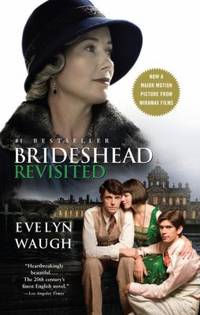 Brideshead Revisited : The Sacred and Profane Memories of Captain Charles Ryder by Evelyn Waugh - 2008