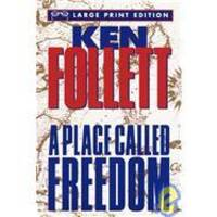image of A Place Called Freedom (Random House Large Print)