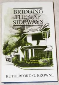 Bridging the Gap Sideways