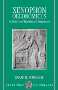 Oeconomicus: A Social and Historical Commentary (Clarendon Paperbacks)