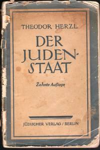Theodor Herzl, Der Judenstaat. Zehnte Auflage
