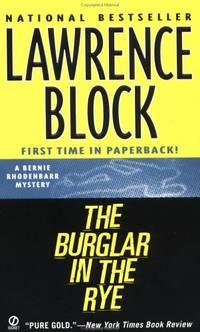 image of The Burglar in the Rye (Bernie Rhodenbarr Mysteries)