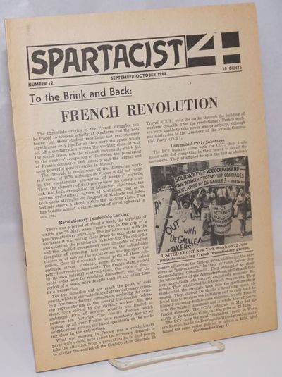 New York: Spartacist, 1968. 8p., wraps, paper toned, otherwise very good; 8.5x11 inches. Cover story...