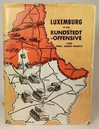 Luxemburg in der Rundstedt-Offensive : das Duell Patton-von Rundstedt in den Oeslinger Bergen