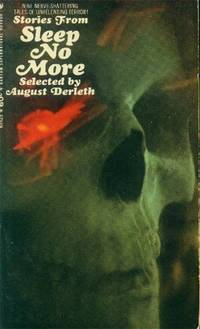 Stories from Sleep No More by  August Derleth - Paperback - 1967 - from Paperback Recycler (SKU: 46834)