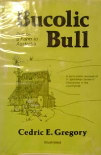 Bucolic Bull:   Fun on a Farm in Australia