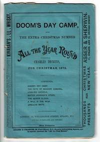 Doom's day camp. The extra Christmas number of All the Year Round. Conducted by Charles Dickens. Containing the amount of two ordinary numbers [drop title]