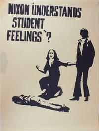 Nixon Understands Student Feelings? (poster)