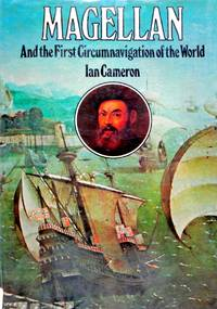 Magellan and the First Circumnavigation of the World