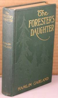 image of The Forester's Daughter; A Romance of the Bear-tooth Range