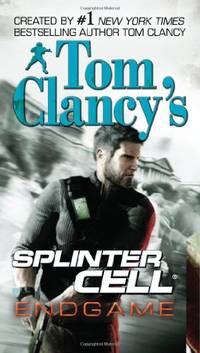 Tom Clancy's Splinter Cell: Endgame by  David Michaels - Paperback - from World of Books Ltd (SKU: GOR001898687)