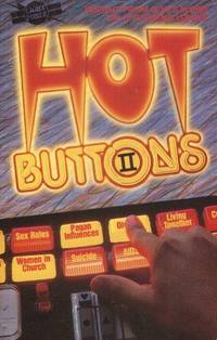HOT BUTTONS II: INSIGHT FROM GOD'S WORD ON 12 BURNING ISSUES