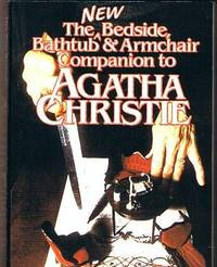 New Bedside, Bathtub and Armchair Companion to Agatha Christie: Dick Riley and Pam McAllister,...