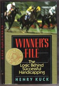WINNER'S FILE The Logic Behind Successful Handicapping