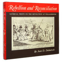 Rebellion and Reconciliation: Satirical Prints on the Revolution at Williamsburg