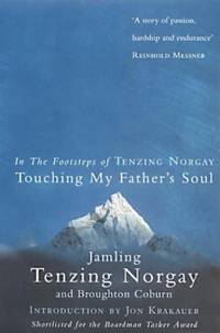 Touching My Father's Soul: A Sherpa's Sacred Jouney to the Top of Everest