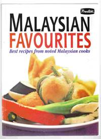 Malaysian Favourites Best Recipes from Noted Malaysian Cooks