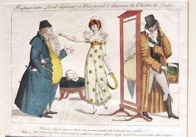 Paris, Paris1815. Gautier, Jean Baptiste. Rupture entre Lord donnant et Miss prend, danseuse du Thea...