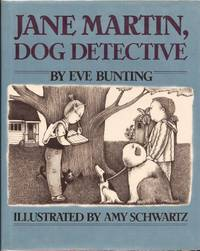 Jane Martin, Dog Detective by  Eve; Illustrated By Amy Schwartz Bunting - First Edition - 1984 - from E M Maurice Books, LLC, ABAA and Biblio.com