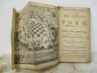 Scacchia Ludus: Or, The Game of Chess. A Poem