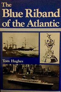Title: The Blue Riband of the Atlantic