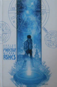 Phoenix Without Ashes by Ellison, Harlan
