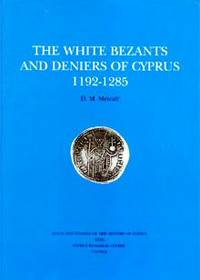 The White Bezants and Deniers of Cyprus 1192-1285