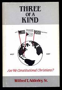 Three of a Kind: Are We Constitutional Christians