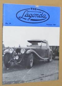 The Lagonda: the magazine of the Lagonda Club: No.39, Summer 1961 by A B Whitelegge [ed] - Paperback - 1961 - from Nigel Smith Books (SKU: 20081916-92)