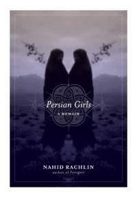 Persian Girls : A Memoir