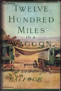 TWELVE HUNDRED MILES IN A WAGGON.